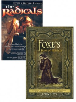 Foxe's Books of Martyrs/The Radicals BOOK/DVD SET
