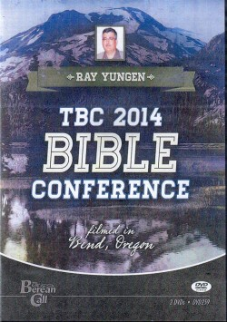 Ray Yungen - The Berean Call Conference - 2014