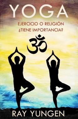 PDF LIBRITO - Yoga ejercicio o religion tiene imporntancia