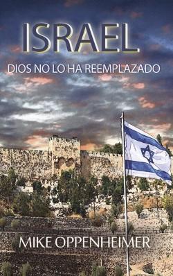 E-LIBRITO - Israel Dios no lo ha reemplazado