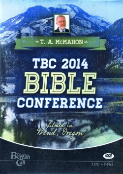 The Berean Call Conference - T.A. McMahon - DVD