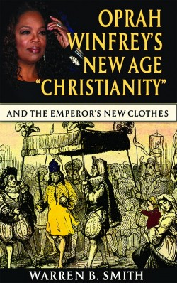 "E-BOOKLET - Oprah Winfrey's New Age ""Christianity"""
