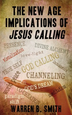 BOOKLET - The New Age Implications of Jesus Calling