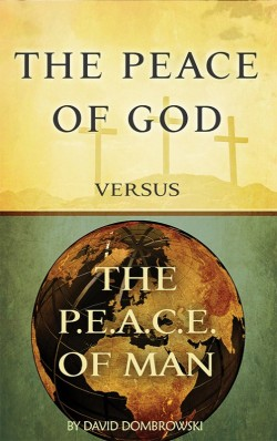 E-BOOKLET - The Peace of God versus the P.E.A.C.E. of Man