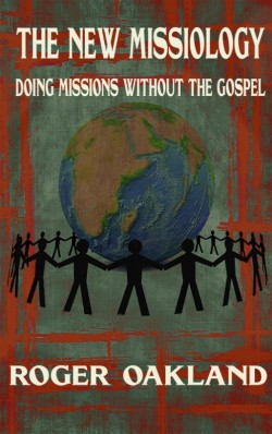MOBI BOOKLET - The New Missiology: Doing Missions Without the Gospel