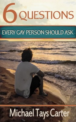 BOOKLET - 6 Questions Every Gay Person Should Ask