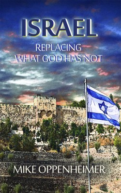 BOOKLET - Israel - Replacing What God Has Not - SECONDS