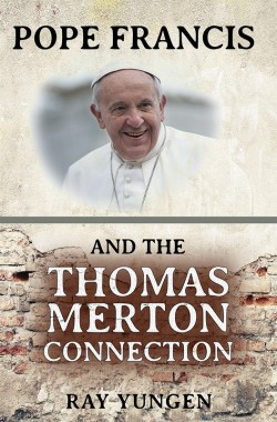 E-BOOKLET - Pope Francis and the Thomas Merton Connection