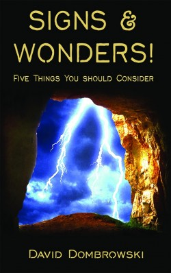 PDF BOOKLET - Signs & Wonders! Five Things You Should Consider