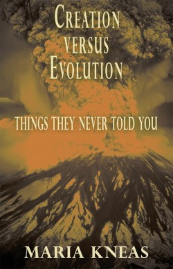 BOOKLET - Creation Versus Evolution - Things They Never Told You