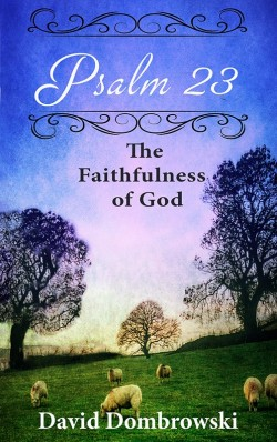 BOOKLET - PSALM 23: The Faithfulness of God -SECONDS