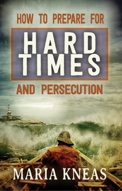 E-BOOK - How to Prepare for Hard Times and Persecution
