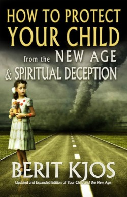 PDF BOOK - How to Protect Your Child From the New Age and Spiritual Deception