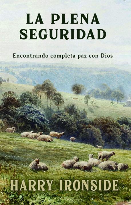 PDF LIBRO - La plena seguridad: Encontrando completa  paz con Dios