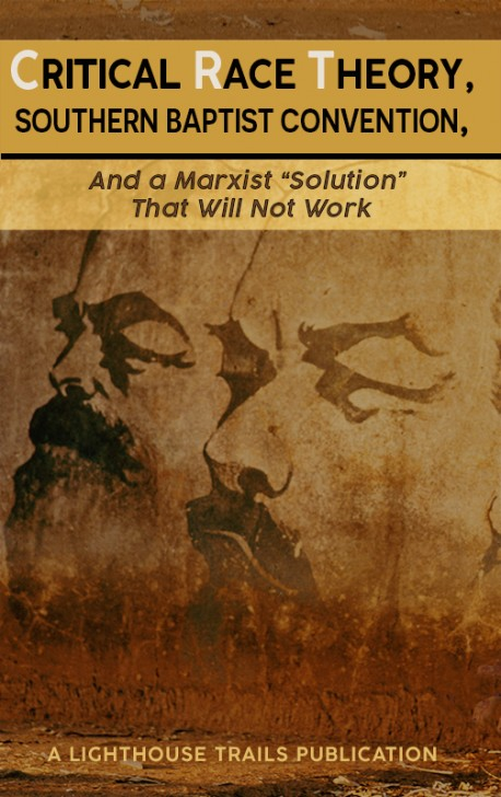 """E-BOOKLET - Critical Race Theory, Southern Baptist Convention, and a Marxist """"Solution"""" That Will Not Work"""