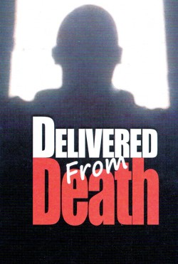 Delivered From Death- Gospel Tract (10 Pack)