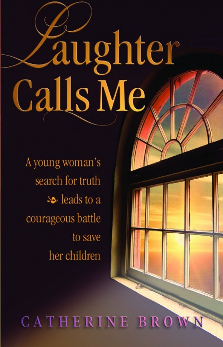 Laughter Calls Me - Hardcover Edition